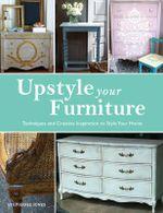 Upstyle Your Furniture - Stephanie Jones
