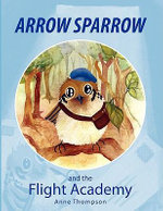Arrow Sparrow - Anne Thompson