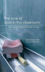 The Love of God in the Classroom - Sylvia Baker