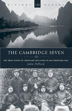 The Cambridge Seven : History Makers (Christian Focus) - John Pollock