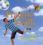 Practise Being Godly - Colin Buchanan