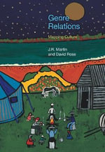 Genre Relations : Mapping Culture - J. R. Martin