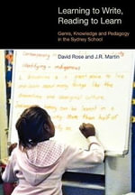 Learning to Write/Reading to Learn : Scaffolding Democracy in Literacy Classrooms - J. R. Martin