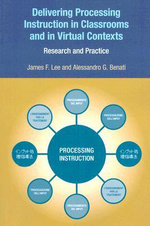Delivering Processing Instruction in Classrooms and in Virtual Contexts : Research and Practice - Alessandro G. Benati