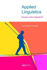 Applied Linguistics : Towards a New Integration? - Lars Sigfred Evensen