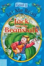 Jack and the Beanstalk : Let Me Read : Level 1