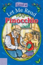 Pinochio : Let Me Read : Level 4