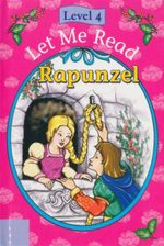 Rapunzel : Let Me Read : Level 4