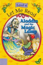 Aladdin and the Magic Lamp : Let Me Read : Level 4