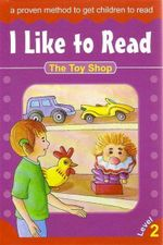 The Toy Shop : I Like To Read - Level 2