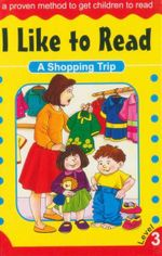 A Shopping Trip : I Like To Read - Level 3