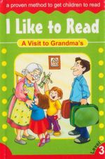 A Visit To Grandma's : I Like To Read - Level 3