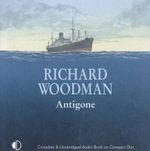 Antigone - Richard Woodman