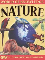 Nature : World of Knowledge - Q & A? All your questions answered