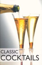 Classic Cocktails - Tina Lofthouse
