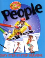 How to Draw : People : Easy Step-by-Step Drawing - Igloo Books