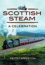 British Steam : Scottish Railways - David Anderson