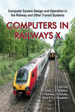 Computers in Railways: v. 10 : Computer System Design and Operation in the Railway and Other Transit Systems