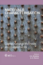 Materials Characterisation: VI : Computational Methods and Experiments