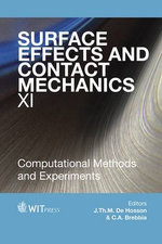 Surface Effects and Contact Mechanics: XI : Computational Methods and Experiments