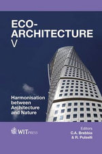 Eco-Architecture: Volume V : Harmonisation Between Architecture and Nature