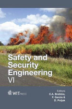Safety and Security Engineering VI : WIT Transactions on the Built Environment