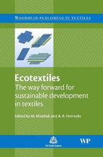 Ecotextiles 2004 : The Way Forward for Sustainable Development in Textiles