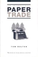 The International Paper Trade - Tom Bolton