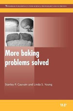 More Baking Problems Solved - S. P. Cauvain