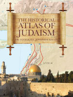 The Historical Atlas of Judaism - Dr. Ian Barnes