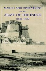 Narrative of the March and Operations of the Army of the Indus - W. Hough
