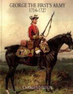George the First's Army 1714-1727 - Charles Dalton
