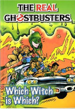 The Real Ghostbusters : Which Witch is Which? - Dan Abnett