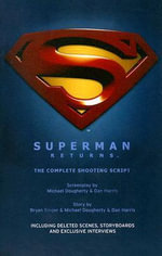 Superman Returns : Shooting Script - Bryan L. Singer