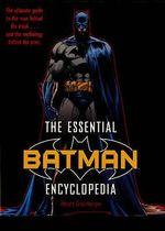 The Essential Batman Encyclopedia - Robert Greenberger
