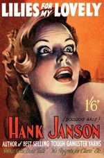 Lilies for my Lovely - Hank Janson