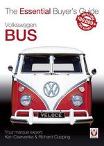 Volkswagen Bus : The Essential Buyer's Guide - Richard Copping