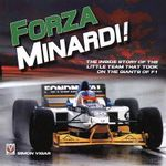 Forza Minardi! : The Inside Story of the Little Team Which Took on the Giants of F1 - Simon Vigar