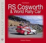 Ford Escort RS Cosworth/Escort WRC : Rally Giants Series - Graham Robson