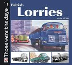 British Lorries of the 1950s - Malcolm Bobbitt