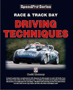 Race & Trackday Driving Techniques - David Hornsey