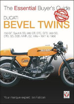 Ducati Bevel Twins : Essential Buyer's Guide - Ian Falloon