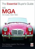 MGA 1955-1962 : The Essential Buyer's Guide - Roy Crosier