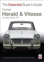 Triumph Herald & Vitesse : The Essential Buyer's Guide - Bill Davies