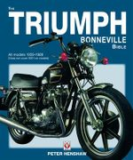 The Triumph Bonneville Bible (59-83) : Covers All Lambretta Models Built in Italy: 1947-1... - Peter Henshaw