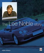 The Lee Noble Story - Adam Wilkins