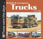 British and European Trucks of the 1980s - Colin Peck