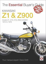 Kawasaki Z1 & Z900 : 1972 to 1976 - David Orritt