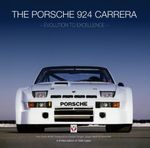 The Porsche 924 Carreras : Evolution to Excellence - Roy P. Smith