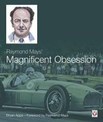 Raymond Mays' Magnificent Obsession - Bryan Apps